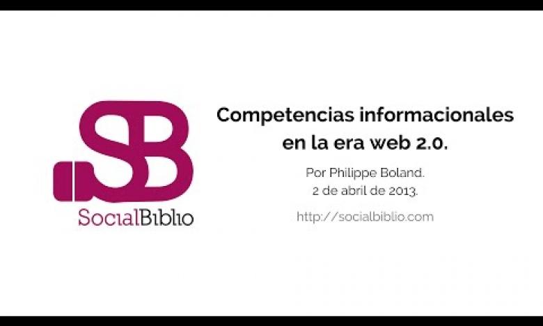 Embedded thumbnail for Competencias informacionales en la era web 2.0
