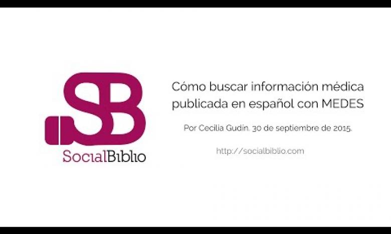 Embedded thumbnail for Cómo buscar información médica publicada en español con MEDES