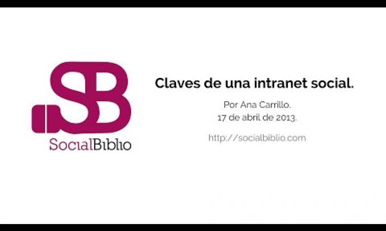 Embedded thumbnail for Claves de una intranet social