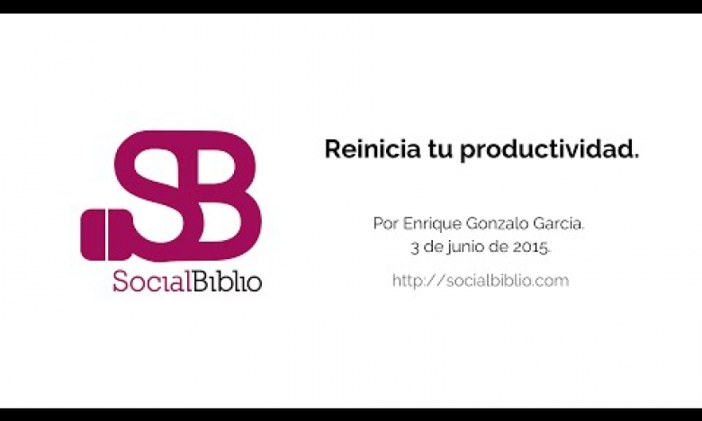 Embedded thumbnail for Reinicia tu productividad