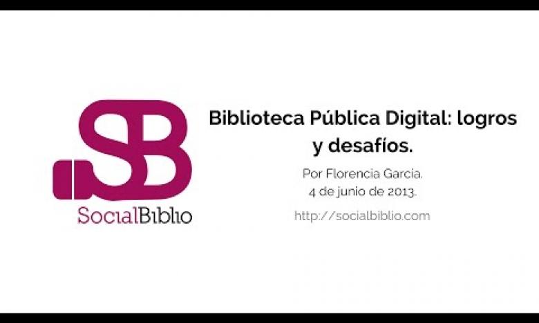 Embedded thumbnail for Biblioteca Pública Digital: logros y desafíos
