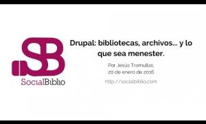 Embedded thumbnail for Drupal para bibliotecas, archivos y lo que sea menester