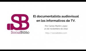 Embedded thumbnail for El documentalista audiovisual en la redacción de informativos de televisión