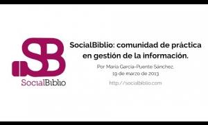 Embedded thumbnail for SocialBiblio: comunidad de práctica en gestión de la información