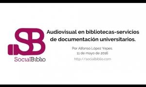 Embedded thumbnail for Audiovisual en bibliotecas-servicios de documentación universitarios