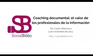 Embedded thumbnail for Coaching documental: El valor de los profesionales de la información