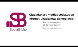 Embedded thumbnail for Ciudadanía y medios sociales en Internet