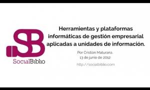 Embedded thumbnail for Herramientas y plataformas informáticas de gestión empresarial aplicadas a unidades de información