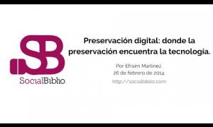 Embedded thumbnail for Preservación digital: donde la conservación encuentra la tecnología