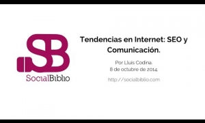 Embedded thumbnail for Tendencias en Internet: SEO y Comunicación