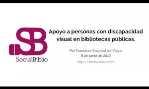 Embedded thumbnail for Apoyo a personas con discapacidad visual en bibliotecas públicas